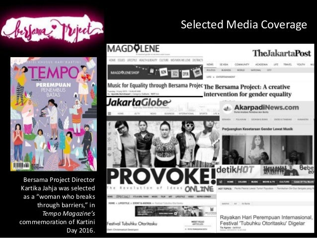 """Selected Media Coverage Bersama Project Director Kartika Jahja was selected as a """"woman who breaks through barriers,"""" in T..."""