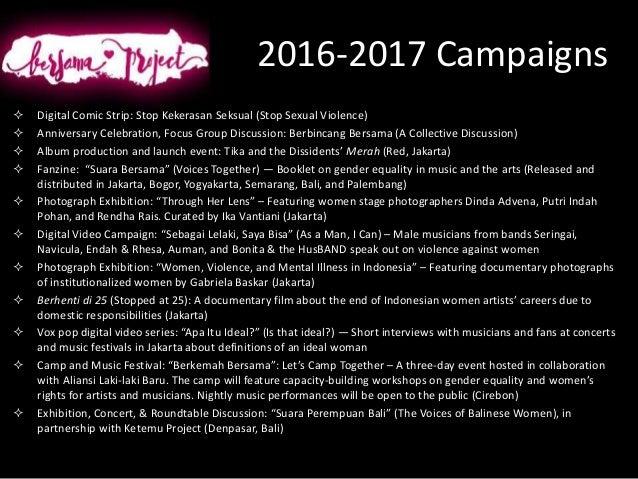 2016-2017 Campaigns  Digital Comic Strip: Stop Kekerasan Seksual (Stop Sexual Violence)  Anniversary Celebration, Focus ...
