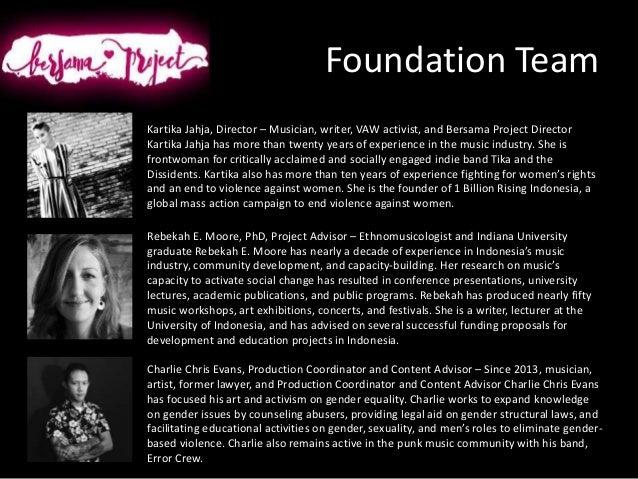 Foundation Team Rebekah E. Moore, PhD, Project Advisor – Ethnomusicologist and Indiana University graduate Rebekah E. Moor...