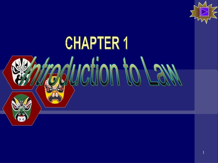 Introduction to Law CHAPTER 1