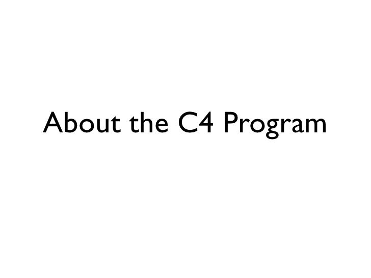 About the C4 Program