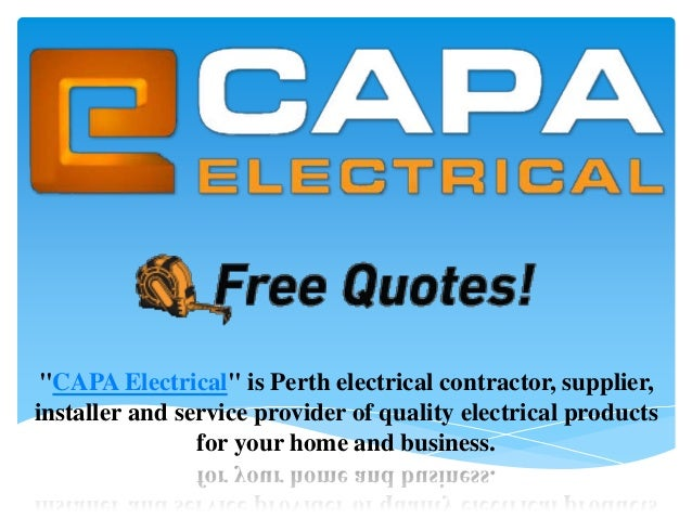 """""""CAPA Electrical"""" is Perth electrical contractor, supplier, installer and service provider of quality electrical products ..."""