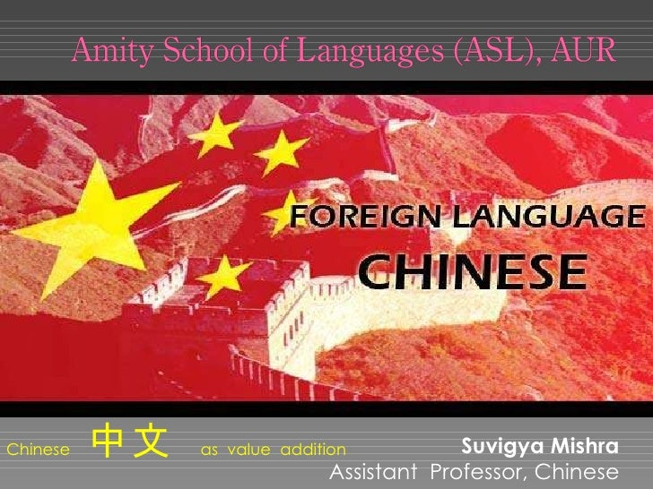 Suvigya Mishra  Assistant  Professor, Chinese  Chinese  中文  as  value  addition