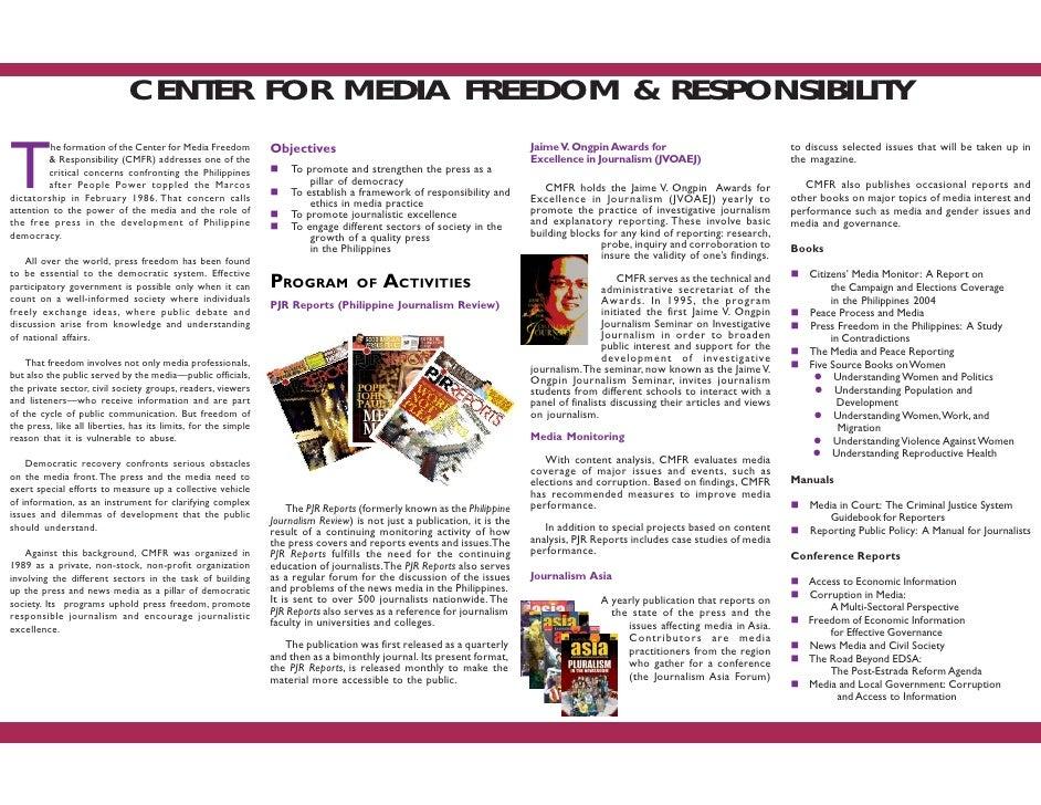 CENTER FOR MEDIA FREEDOM & RESPONSIBILITY   T          he formation of the Center for Media Freedom           Objectives  ...