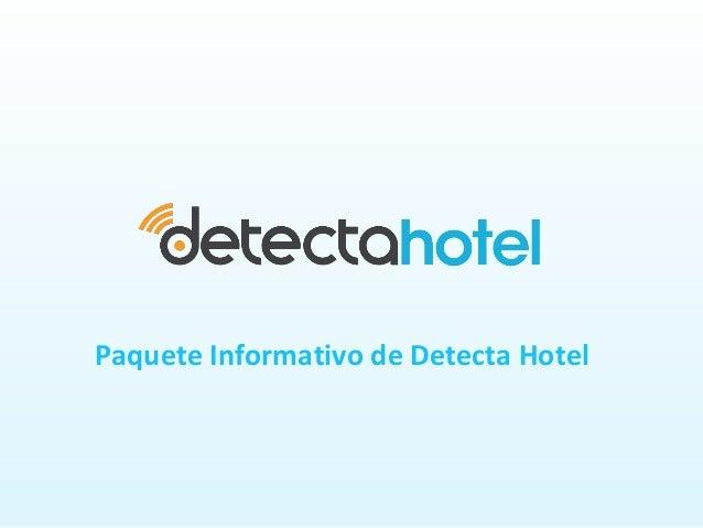 Paquete Informativo de Detecta Hotel