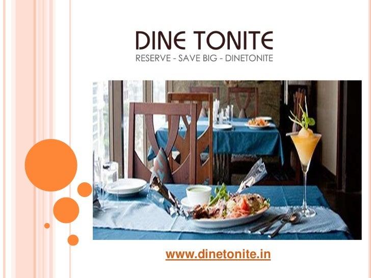 www.dinetonite.in