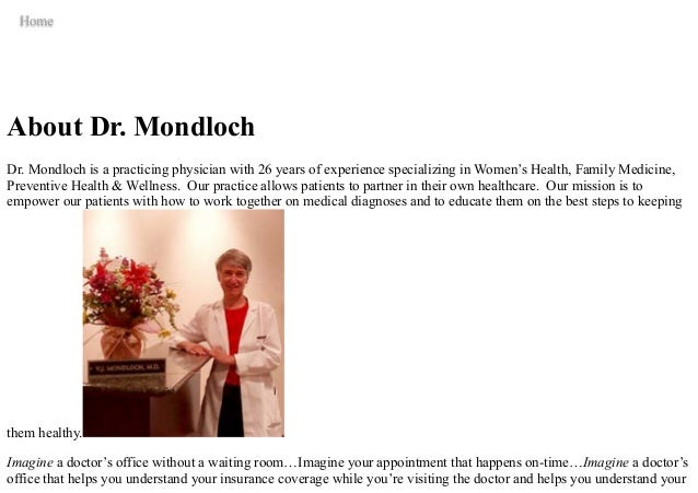 Victoria J  Mondloch, M D , is a Wisconsin-based independent