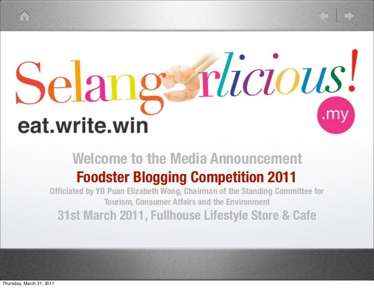 Welcome to the Media Announcement                             Foodster Blogging Competition 2011                     Offici...