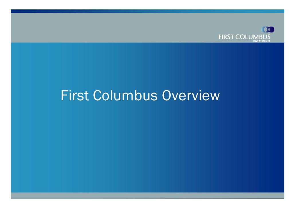 First Columbus Overview