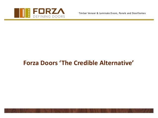 Timber Veneer & Laminate Doors, Panels and Doorframes  Forza Doors 'The Credible Alternative'