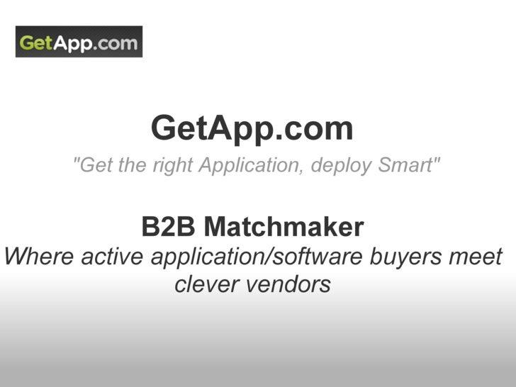 "GetApp.com    Organized Enterprise Applications  ""Get the right Application, deploy Smart"""