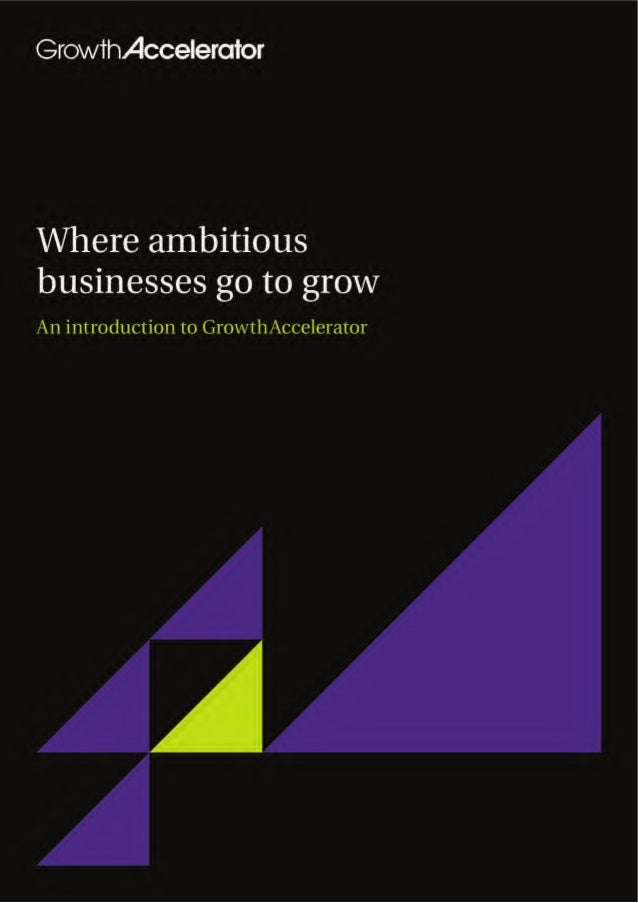 About Growth Accelerator - information about GrowthAccelerator, growth accelerator application process