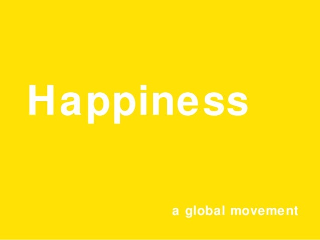 Happiness a global movement