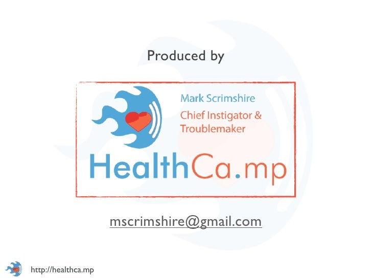 Produced by                     mscrimshire@gmail.comhttp://healthca.mp