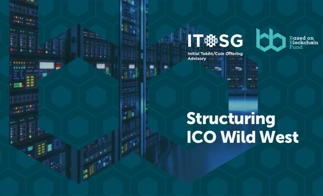 Structuring ICO Wild West