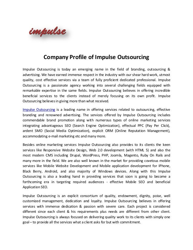 Company Profile of Impulse OutsourcingImpulse Outsourcing is today an emerging name in the field of branding, outsourcing ...