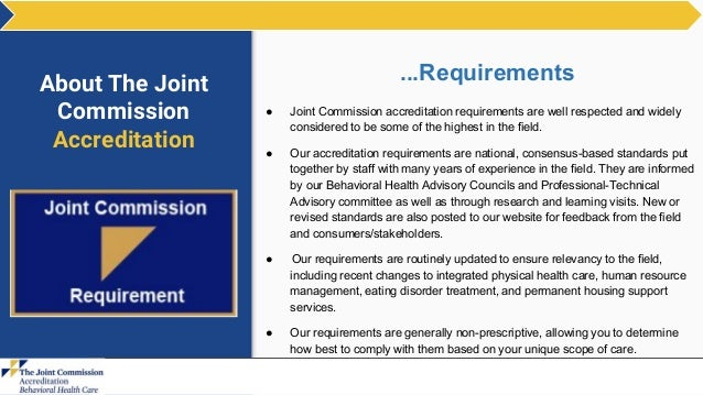 about joint commission behavioral accreditation rh slideshare net Benefits of JCAHO Accreditation and Certification Copy of JCAHO Accreditation