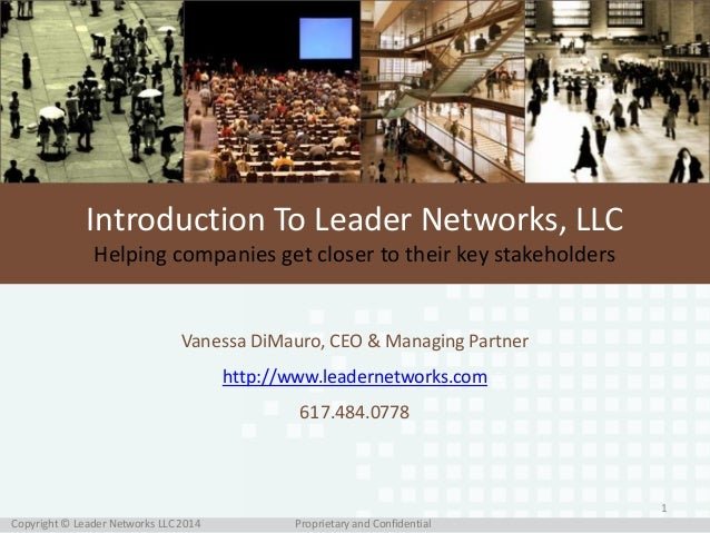 Propriatary and ConfidentialCopyright © Leader Networks LLC 2014Copyright © Leader Networks LLC 2014 1 Introduction To Lea...