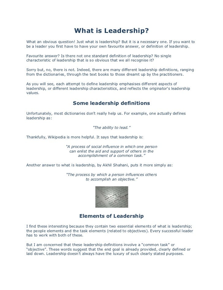 What is Leadership?<br />What an obvious question! Just what is leadership? But it is a necessary one. If you want to be a...