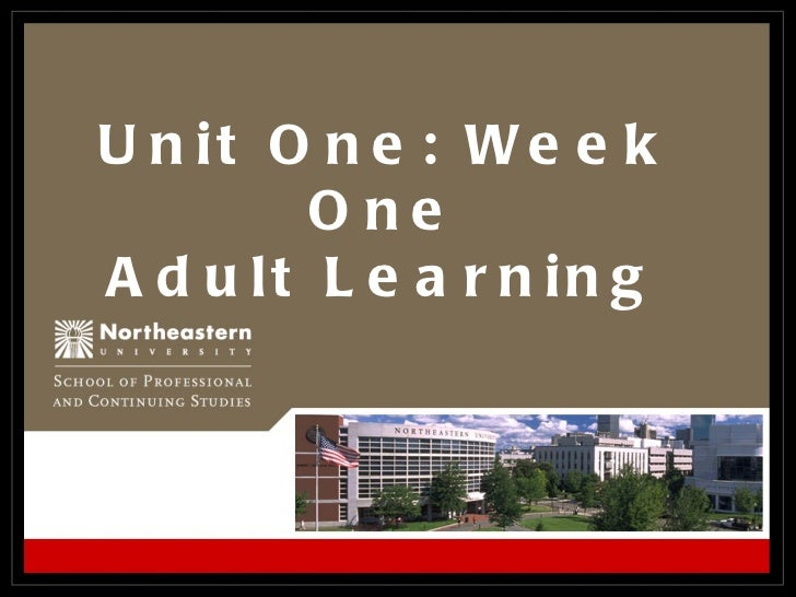Unit One: Week One Adult Learning