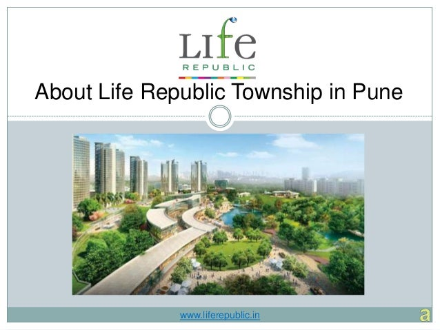 About Life Republic Township in Punewww.liferepublic.in