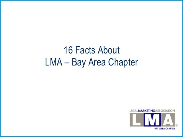 16 Facts About LMA – Bay Area Chapter