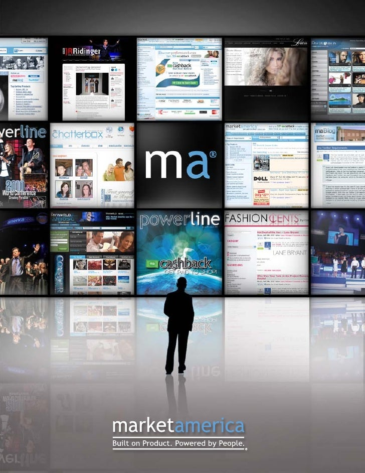 About Market America  Market America, Inc.                       Market America's mission is to provide a system for entre...