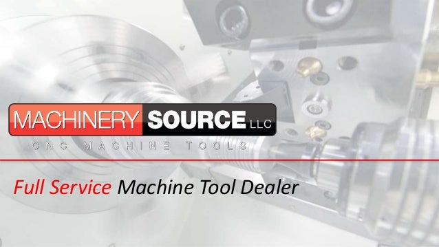 Full Service Machine Tool Dealer