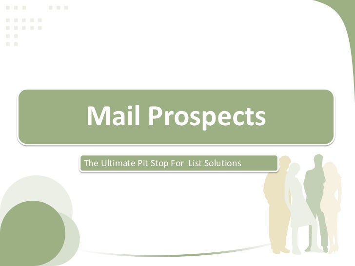 Mail ProspectsThe Ultimate Pit Stop For List Solutions
