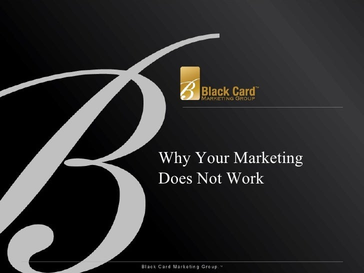 Why Your Marketing Does Not Work