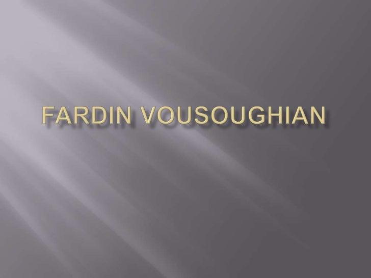 Fardin Vousoughian<br />