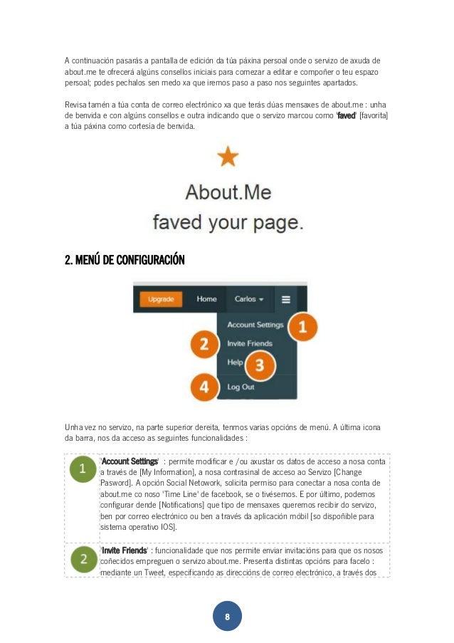 A continuación pasarás a pantalla de edición da túa páxina persoal onde o servizo de axuda de  about.me te ofrecerá algúns...