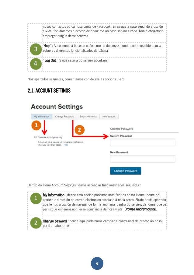 nosos contactos ou da nosa conta de Facebook. En calquera caso segundo a opción  elixida, facilitaremos o acceso de about....