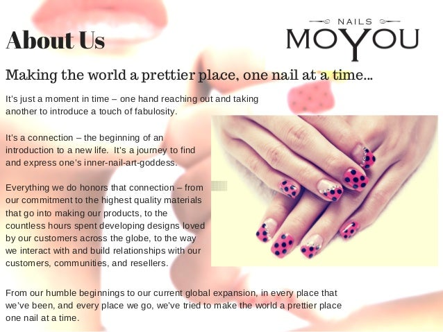 About Moyou Nails A Brief History Company Outlook