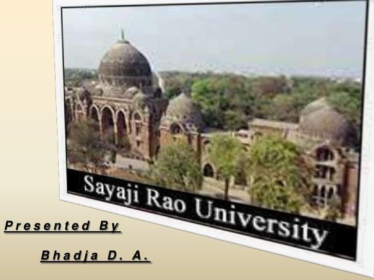 Presented By   Bhadja D. A.