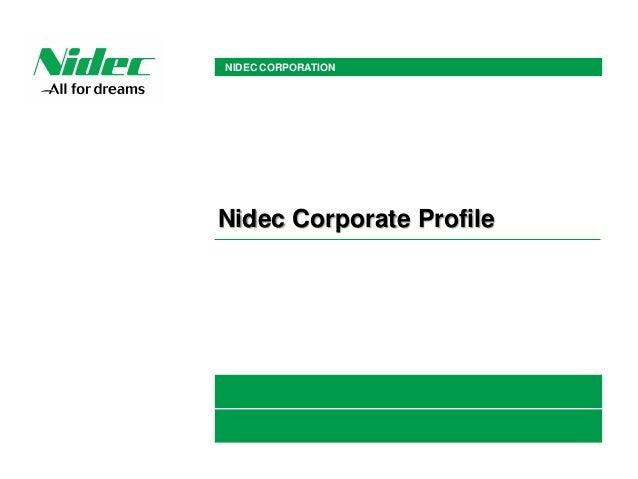 NIDEC CORPORATION Nidec Corporate Profile