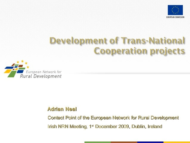 Adrian NealAdrian Neal Contact Point of the European Network for Rural DevelopmentContact Point of the European Network fo...