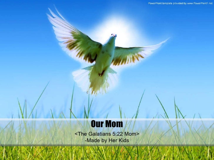 <The Galatians 5:22 Mom> -Made by Her Kids Our Mom