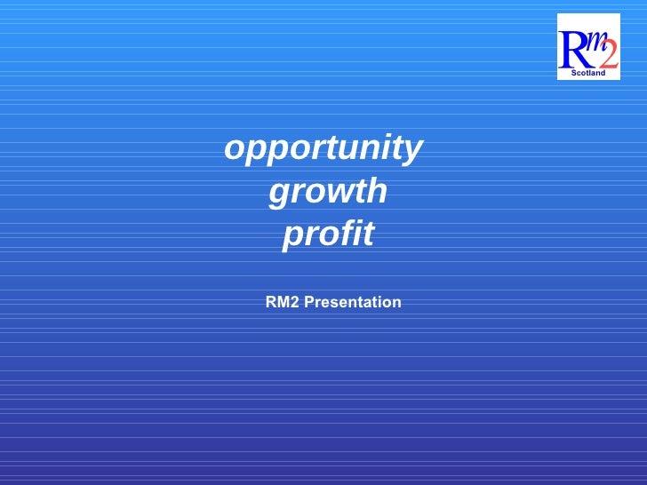 opportunity  growth profit RM2 Presentation