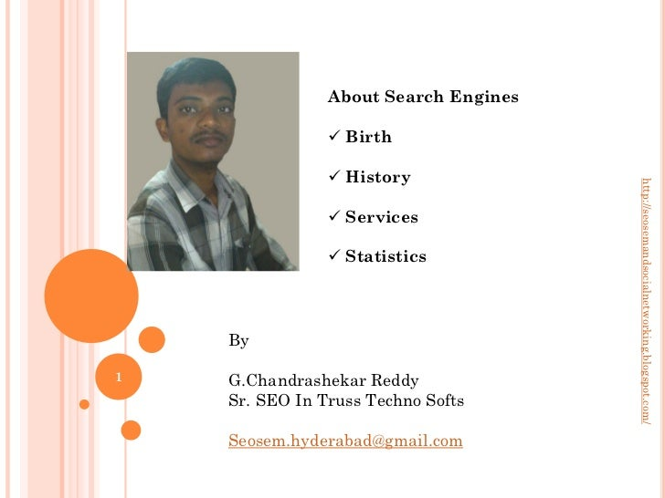 About Search Engines                 Birth                 History                                       http://seoseman...