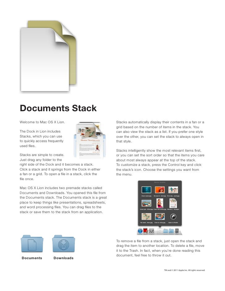 Documents StackWelcome to Mac OS X Lion.                                Stacks automatically display their contents in a f...
