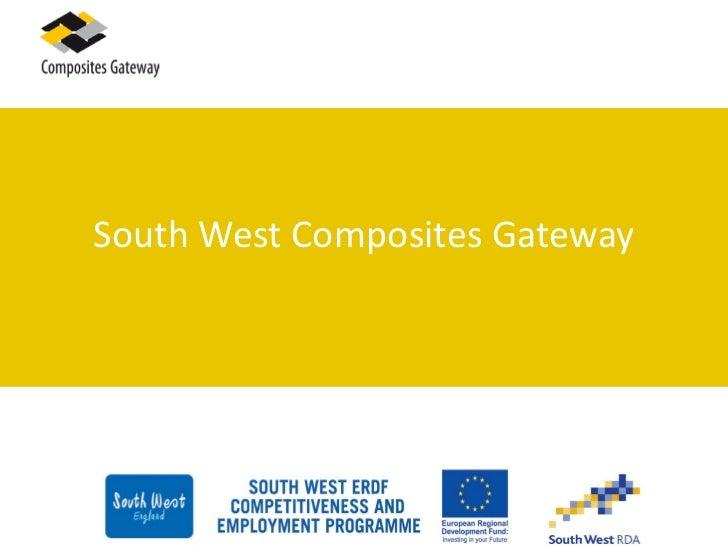 South West Composites Gateway
