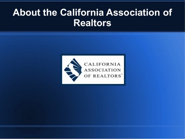 About the California Association of Realtors
