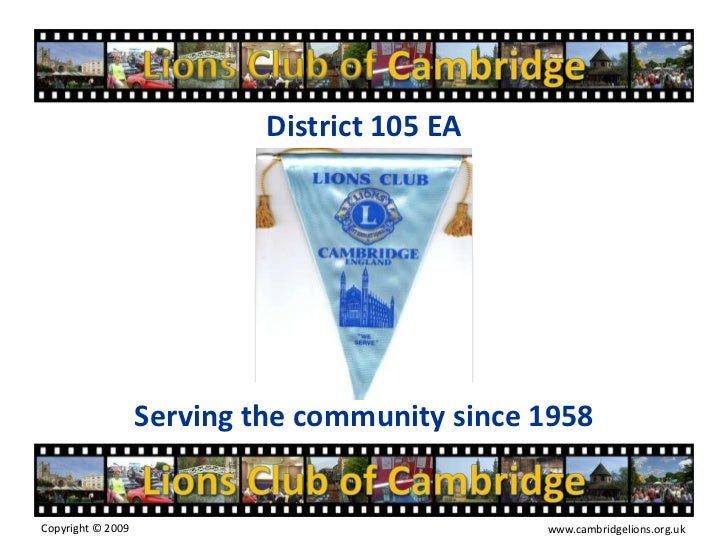 Lions Club of Cambridge<br />District 105 EA<br />Serving the community since 1958<br />Lions Club of Cambridge<br />Copyr...