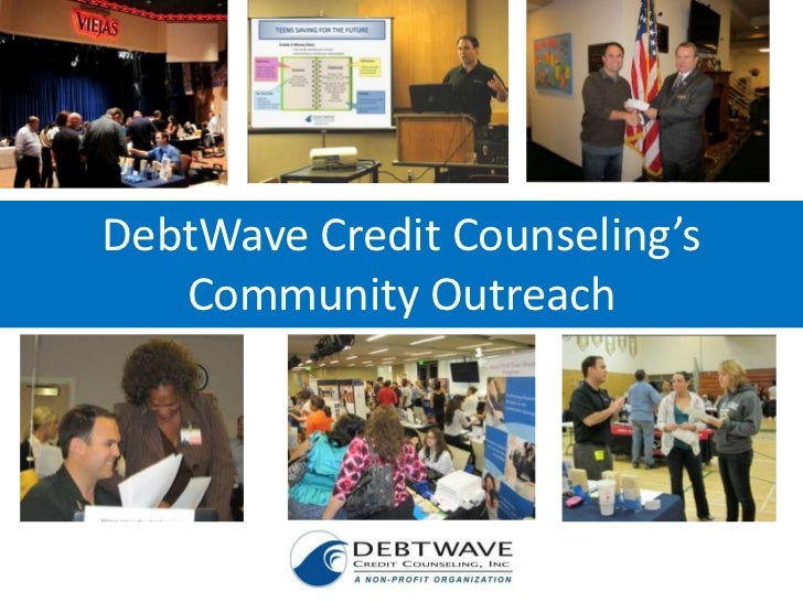 DebtWave Credit Counseling's<br />Community Outreach<br />