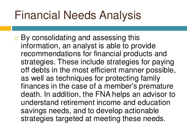 About the Financial Needs Analysis
