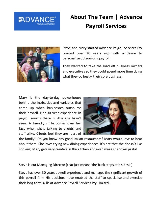 Steve and Mary started Advance Payroll Services Pty Limited over 20 years ago with a desire to personalize outsourcing pay...