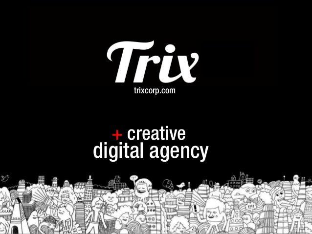 trixcorp.com  + creativedigital agency