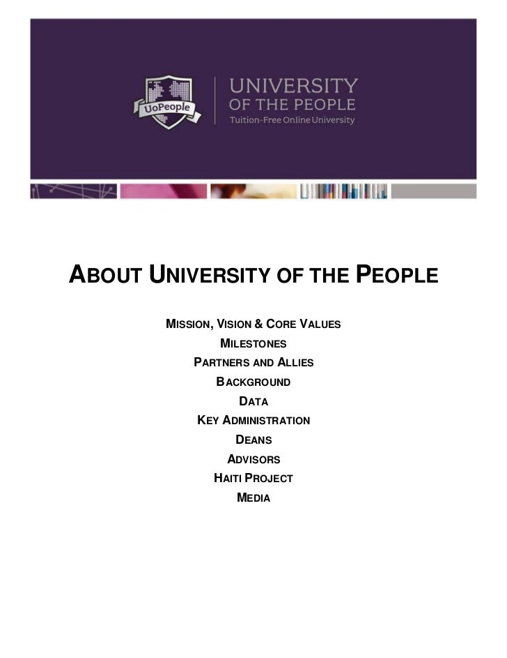 ABOUT UNIVERSITY OF THE PEOPLE       MISSION, VISION & CORE VALUES               MILESTONES           PARTNERS AND ALLIES ...