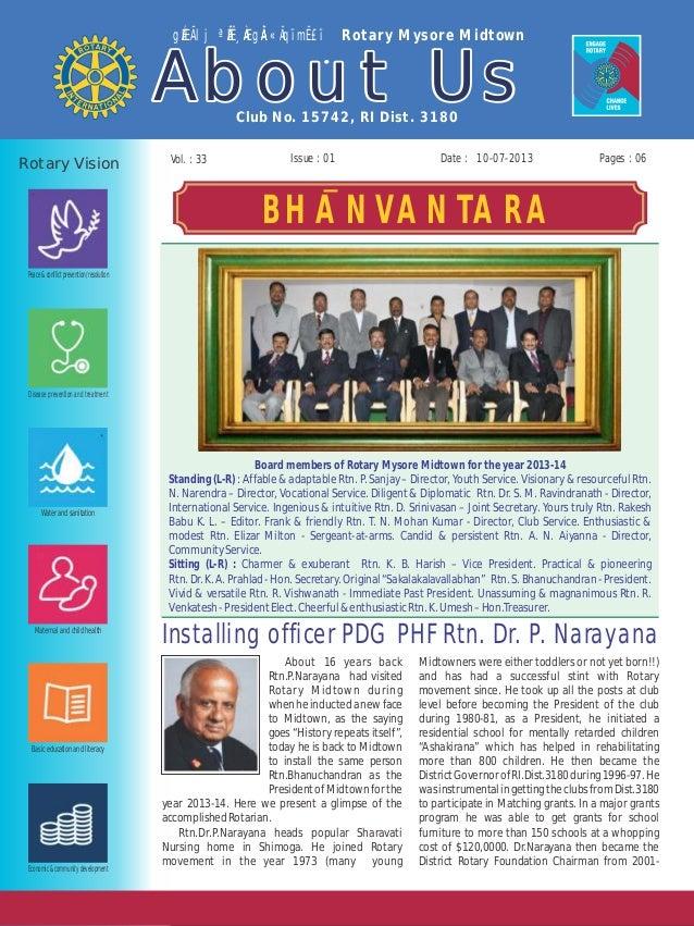 Issue : 01Vol. : 33 10-07-2013 Club No. 15742, RI Dist. 3180 gÉÆÃlj ªÉÄʸÀÆgÀÄ «ÄqïmË£ï Rotary Mysore Midtown About UsAbou...